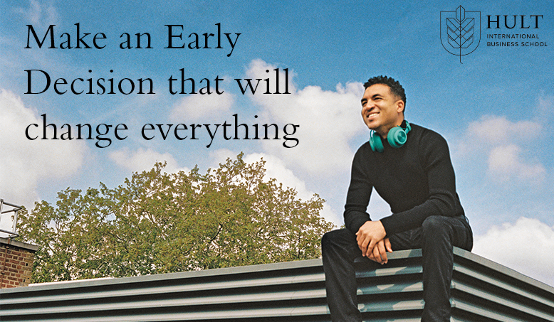 Your Early Decision could change everything