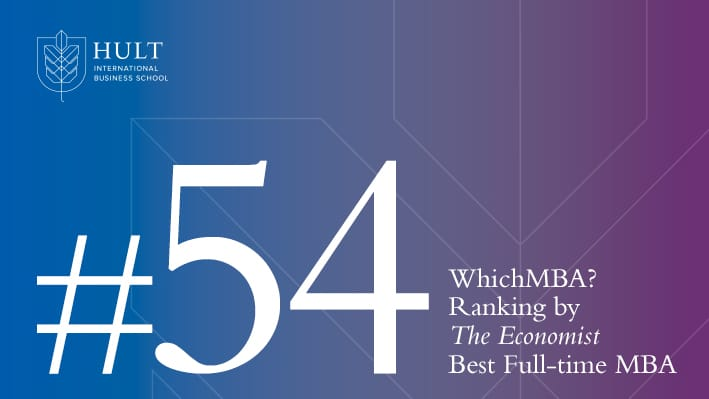 Hult MBA ranked 54th best in the world by The Economist's WhichMBA?