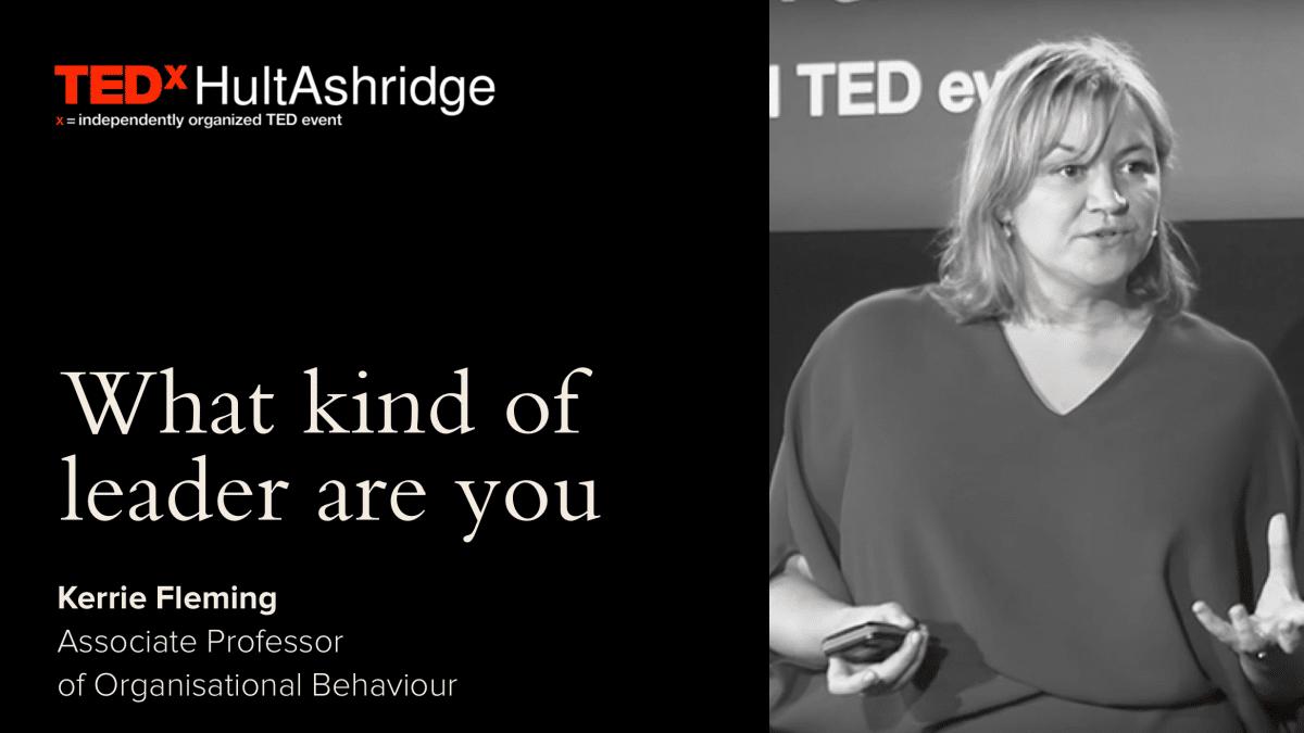TEDxHultAshridge: What kind of leader are you?
