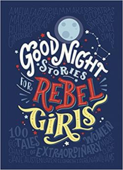 Breaking career rules: Goodnight stories for rebel girls