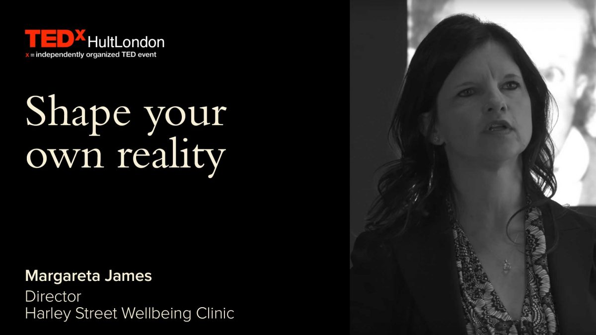 TEDxHultLondon: The idea of you — shape your own reality