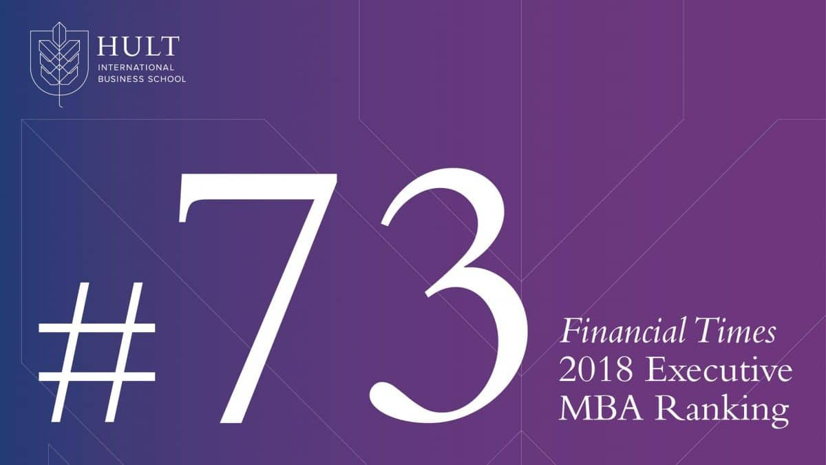 Hult Executive MBA enters the Financial Times ranking at #73