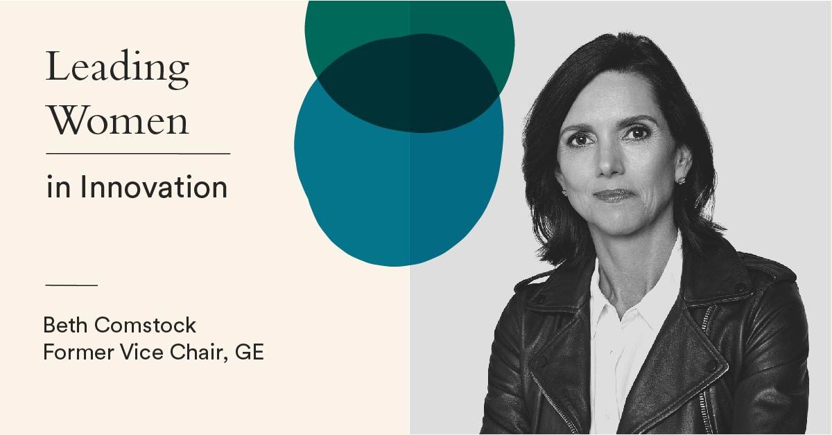 Q&A: Former GE Exec Beth Comstock on innovation and why we have to fight for difference