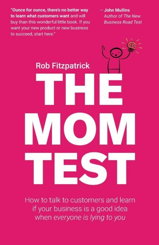 The Mom Test, Rob Fitzpatrick