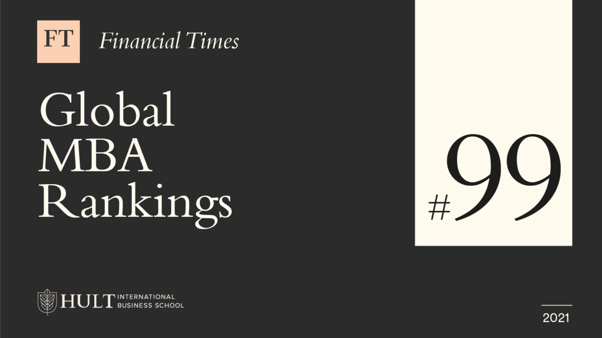 Hult ranked Top 100 MBA school by Financial Times 2021