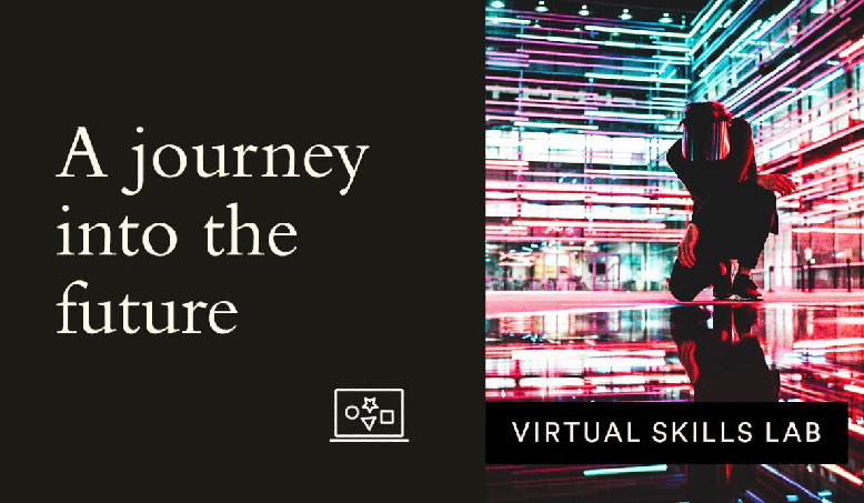 Virtual Skills Lab | Foresight in an ever-turbulent era: A journey into the future